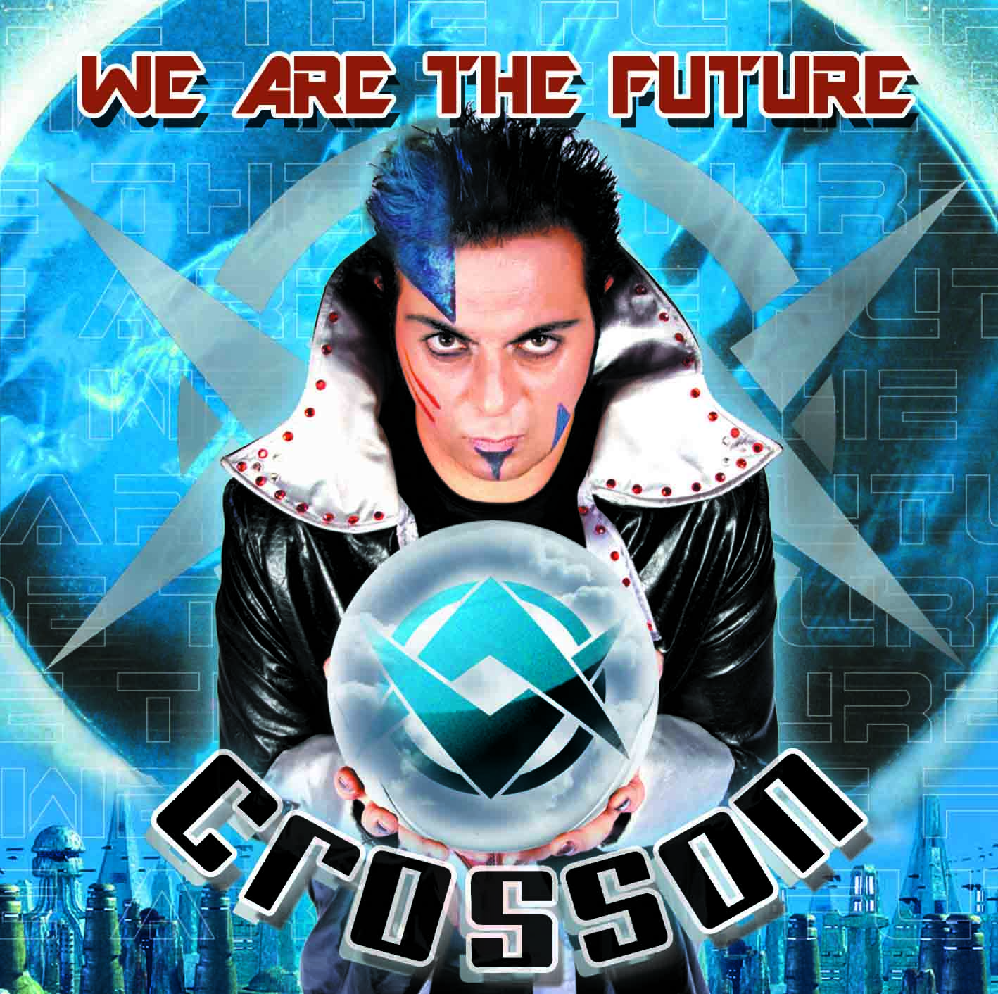 2008 – We Are The Future